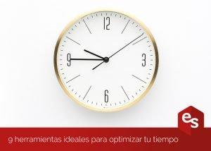 9 herramientas ideales para optimizar tu tiempo