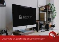 Necesito un certificado SSL para mi web?