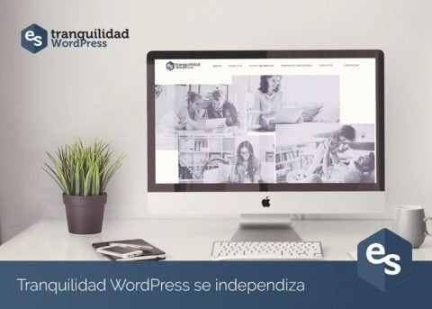"<em>""Tranquilidad WordPress""</em> se independiza"