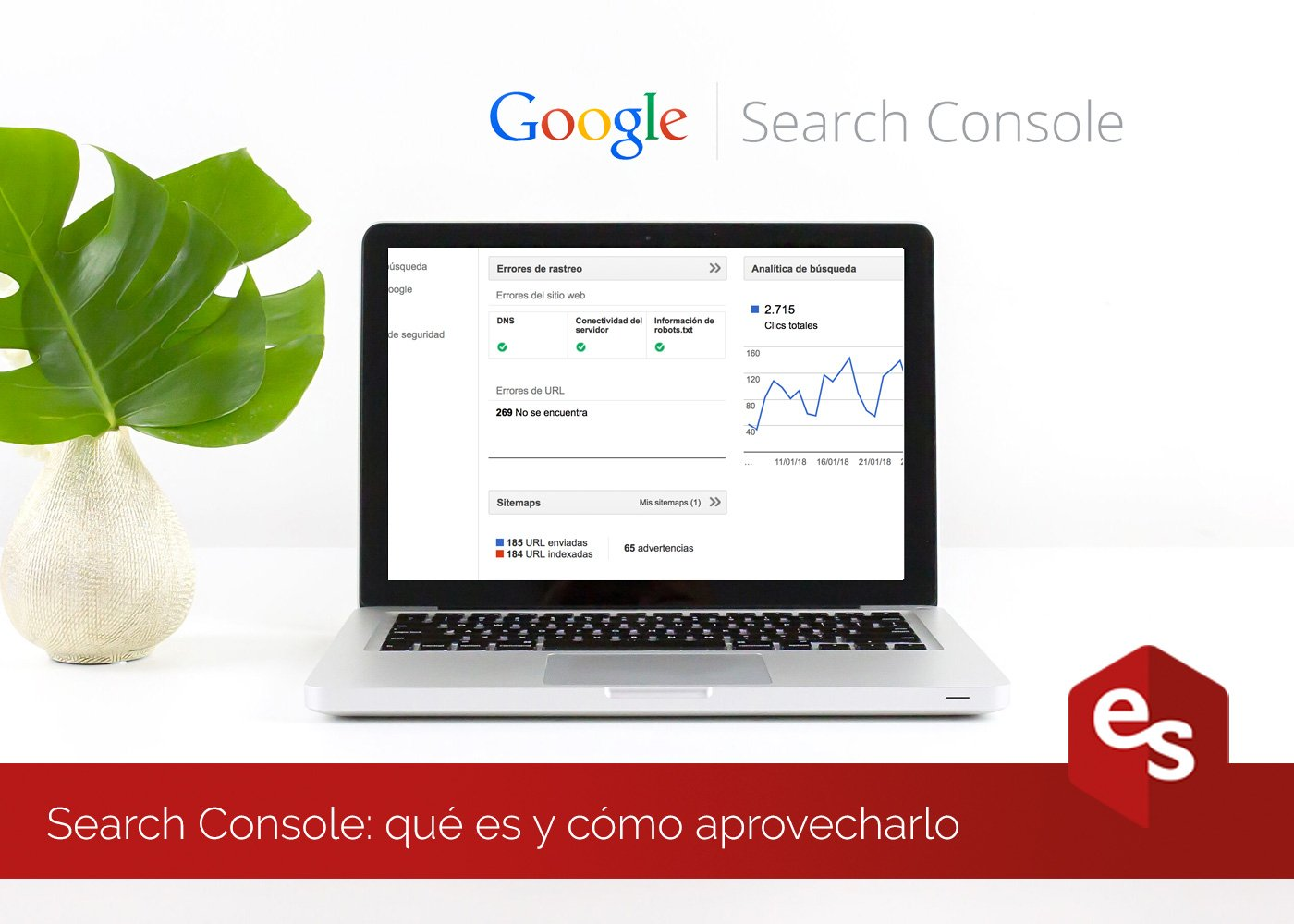 Google search console qu es y como aprovecharlo for Search console