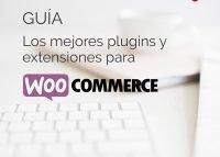 Los mejores plugins y extensiones para WooCommerce