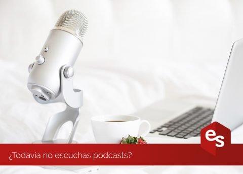 ¿Todavía no escuchas podcasts?