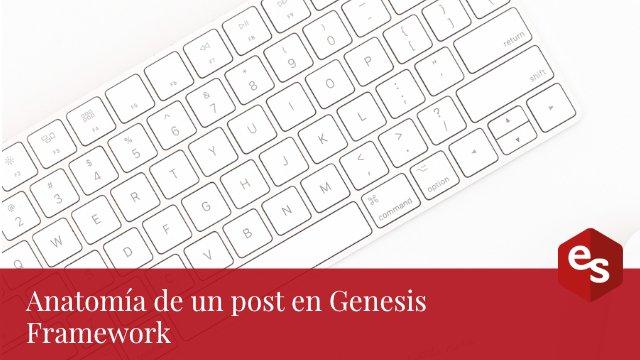 Anatomia post Genesis Framework