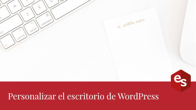 Personalizar escritorio WordPress